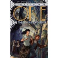 The Books of Ore #1: The Foundry's Edge